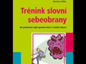 Trénink slovní sebeobrany – Dr. Matthias Nöllke