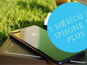 GizLife: 5 měsíců s iPhone 7 Plus. Stálo za to těch 30 tyček? (video)